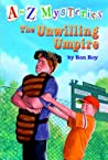 The Unwilling Umpire (A to Z Mysteries, #21)