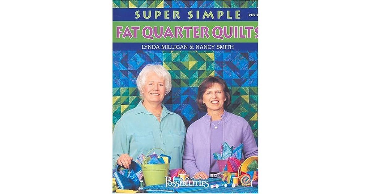 Super Simple Fat Quarter Quilts by Lynda Milligan