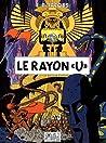 Le Rayon «U» (Blake et Mortimer, #0)