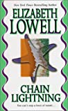 Chain Lightning by Elizabeth Lowell