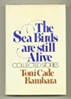 The Sea Birds Are Still Alive: Collected Stories