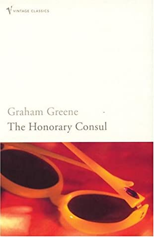 The Honorary Consul (Vintage Classics)