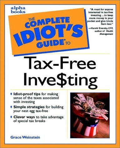 Complete Idiot's Guide to Tax free investing