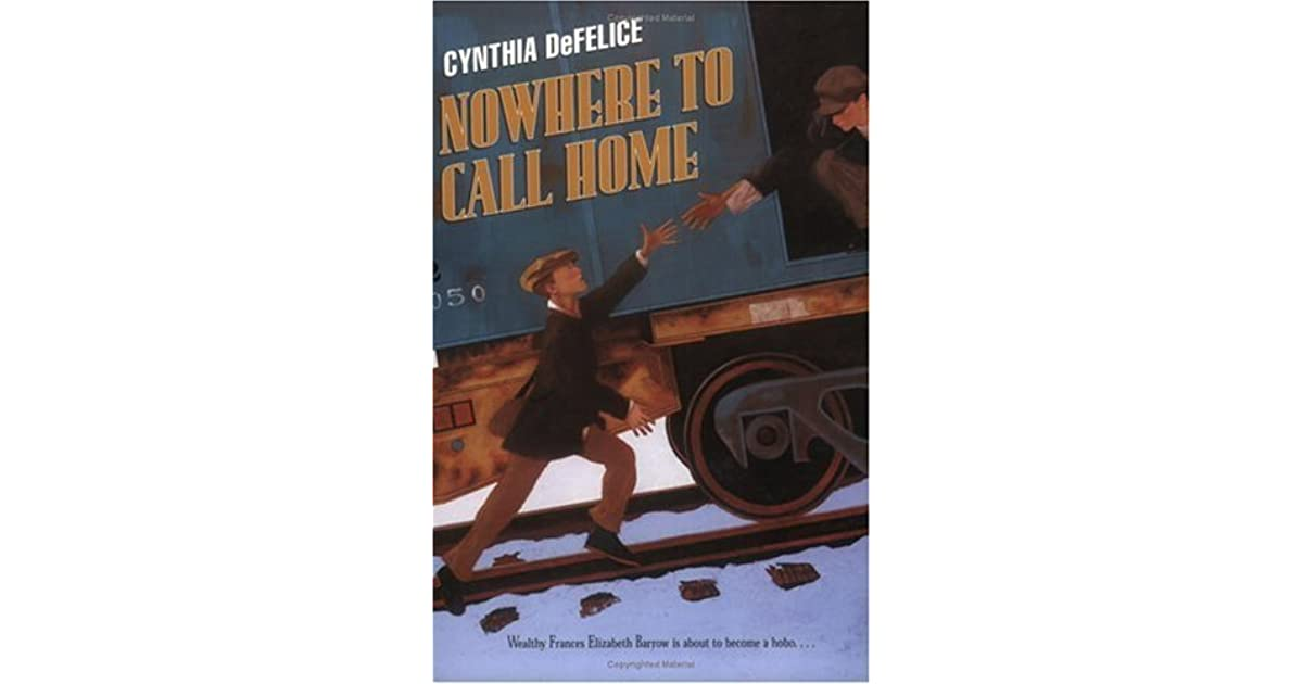 Ebook Nowhere To Call Home By Cynthia C Defelice