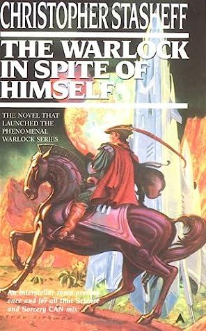 The Warlock in Spite of Himself (Warlock, #1)