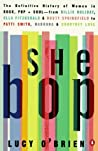 She Bop: The Definitive History of Women in Rock, Pop & Soul