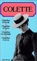The Complete Claudine: Claudine at School / Claudine in Paris / Claudine…