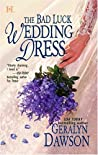 The Bad Luck Wedding Dress