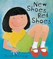 New Shoes, Red Shoes (Orchard Picturebooks)