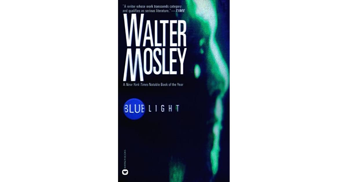 Blue Light by Walter Mosley