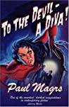 To the Devil - A Diva!