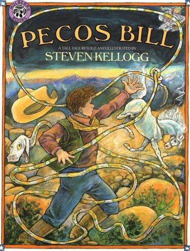 Pecos Bill: A Tall Tale