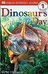 Dinosaur's Day (DK Readers: Level 1: Beginning to Read)