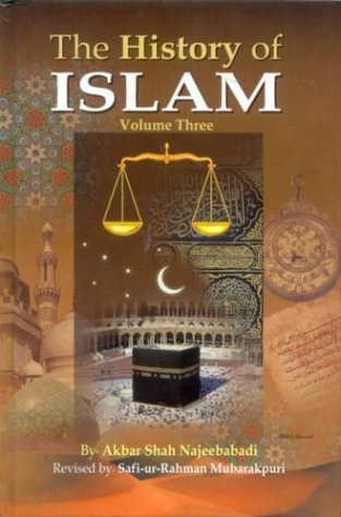 History of Islam (3 Volumes) by Akbar Shah Khan Najeebabadi
