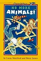 No More Animals!