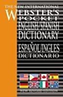 The New International Webster's Pocket English/Spanish Dictionary