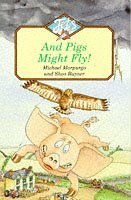 And Pigs Might Fly!