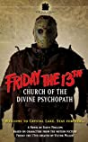 Friday the 13th: Church of the Divine Psychopath