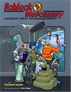 Under New Management (Schlock Mercenary, #3)