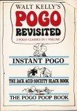 Pogo Revisited: 3 Pogo Classics in 1 Volume