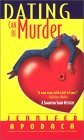 Dating Can Be Murder (Samantha Shaw Mystery, #1)
