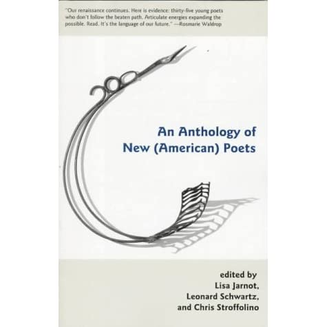 An Anthology Of New American Poets By Lisa Jarnot