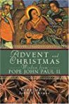 Advent and Christmas Wisdom from Pope John Paul II by John Paul II