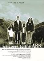 Welcome to the Ark (Ark, #1)