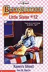 Karen's Ghost (Baby-Sitters Little Sister, #12)