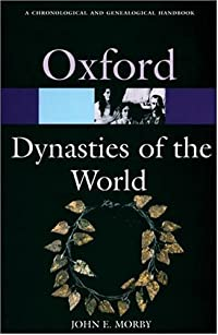 Dynasties of the World: A Chronological and Genealogical Handbook