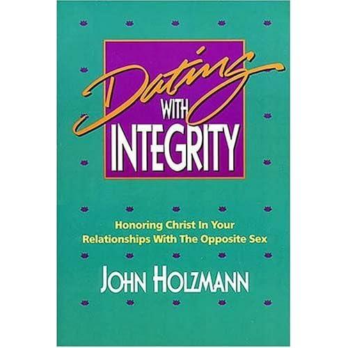 Christ dating honoring in integrity opposite relationship sex