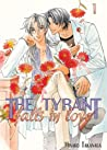 The Tyrant Falls in Love, Volume 1