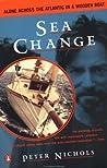Sea Change: Alone Across the Atlantic in a Wooden Boat
