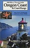 100 Hikes/Travel Guide: Oregon Coast & Coast Range