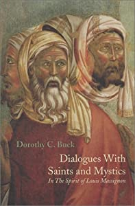 Dialogues with Saints and Mystics: In the Spirit of Louis Massignon