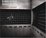 Broken Bodies Broken Dreams: Violence Against Women Exposed