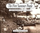 The First Summer People: The Thousand Islands 1650-1910