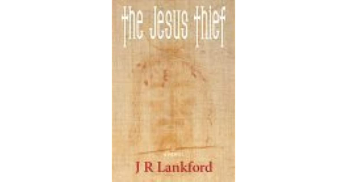 The jesus thief the jesus thief 1 by jr lankford fandeluxe Image collections