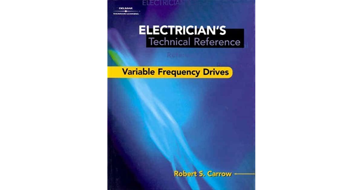 Electricians Technical Reference Variable Frequency Drives