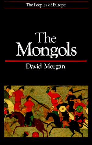 The Mongols by David O. Morgan