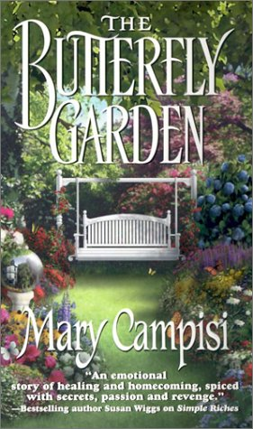Ebook The Butterfly Garden That Second Chance 6 By Mary Campisi