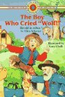 The Boy Who Cried Wolf (Bank Street Level 1*)