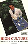 High Culture: Marijuana in the Lives of Americans