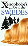 The Xenophobe's Guide to the Swedes