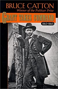 Grant Takes Command 1863-1865
