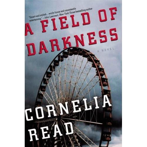Ebook A Field Of Darkness Madeline Dare 1 By Cornelia Read