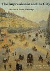 The Impressionist and the City: Pissarros Series