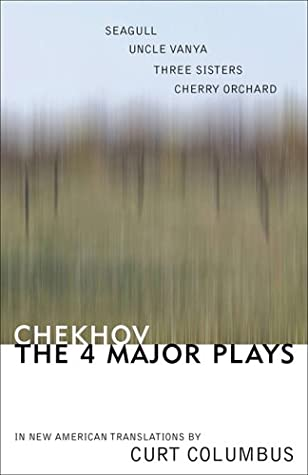 The Four Major Plays: The Seagull/Uncle Vanya/The Three Sisters/The Cherry Orchard
