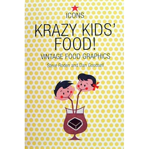 krazy kids food vintage food graphics icons series