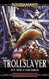 Trollslayer (Gotrek & Felix #1)